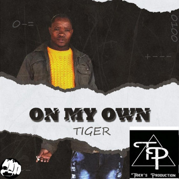Tiger - On My Own