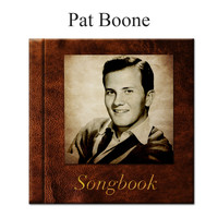 Pat Boone - The Pat Boone Songbook