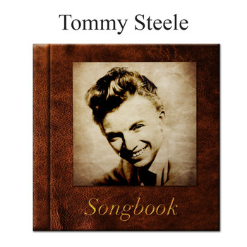 Tommy Steele - The Tommy Steele Songbook