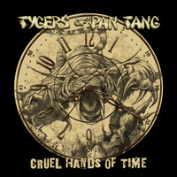 Tygers Of Pan Tang - Cruel Hands Of Time