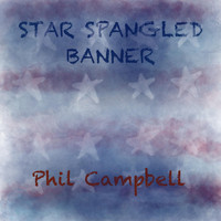 Phil Campbell - Star Spangled Banner