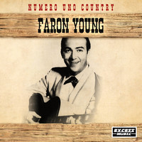Faron Young - Numero Uno Country