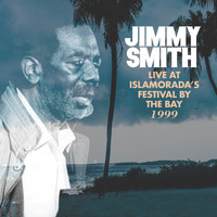 Jimmy Smith - Live at Islamorada's Festival By The Bay 1999