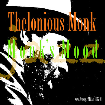 Thelonious Monk - Monk's Mood