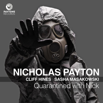 Nicholas Payton - Quarantined with Nick