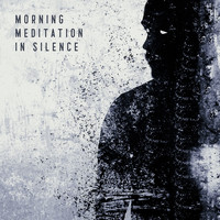 Healing Yoga Meditation Music Consort - Morning Meditation in Silence: Reducing Stress and Preparing for Today's Challenges