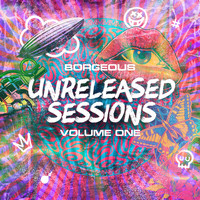 Borgeous - Unreleased Sessions, Vol. 1