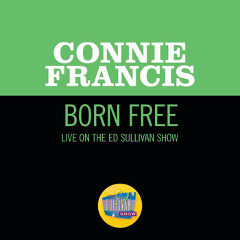 Connie Francis - Born Free (Live On The Ed Sullivan Show, June 16, 1968)