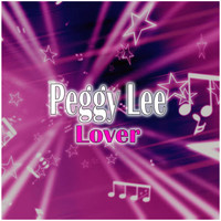 Peggy Lee - Lover