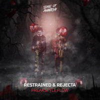 Restrained & Rejecta - Freakstyle Flow