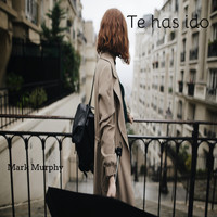 Mark Murphy - Te has ido (Demo)