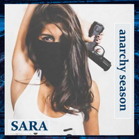 Sara - Anarchy Season