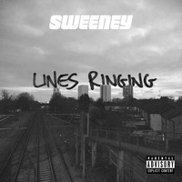 Sweeney - Lines Ringing (Explicit)