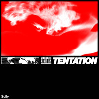 Sully - Tentation (Explicit)