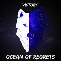 Victory - Ocean of Regrets (Explicit)