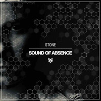 Stone - Sound Of Absence