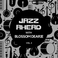 Blossom Dearie - Jazz Ahead with Blossom Dearie, Vol. 2