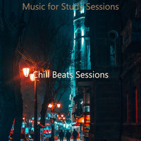 Chill Beats Sessions - Music for Study Sessions