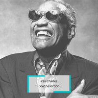 Ray Charles - Ray Charles - Gold Selection