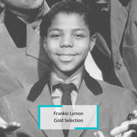 Frankie Lymon - Frankie Lymon - Gold Selection