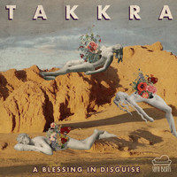 Takkra - A Blessing in Disguise