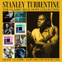 Stanley Turrentine - The Classic Blue Note Collection