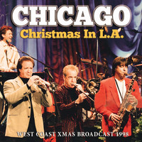 Chicago - Christmas In L.A.