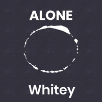 Whitey - Alone (Explicit)