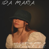 Ida Maria - Underneath a Stranger's Eye