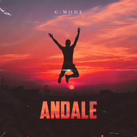 G-Mode - Andale
