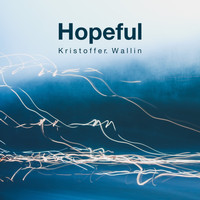 Kristoffer Wallin - Hopeful