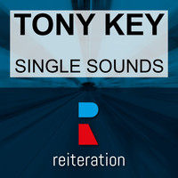 Tony Key - Single Sounds