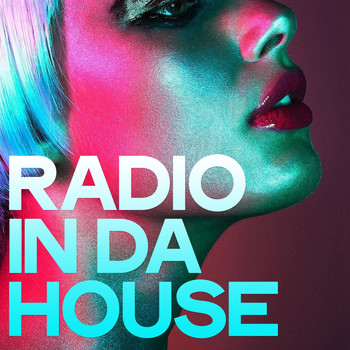 Various Artists - Radio in Da House (Selection House Music)