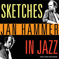 Jan Hammer - Sketches in Jazz