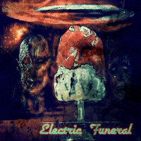 Tranquilo - Electric Funeral