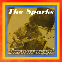 The Sparks - Turnaround