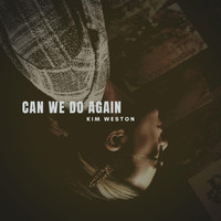 Kim Weston - Can We Do Again