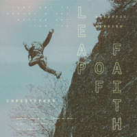 Christopher - Leap Of Faith (Acoustic)