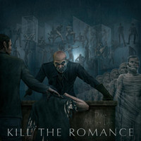 Kill The Romance - Take Another Life