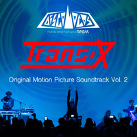 Trans-x - Discolocos, Vol. 2 (Original Motion Picture Soundtrack) (Explicit)