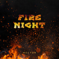 Hector - Fire Night