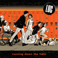 luc - Running Down the Halls