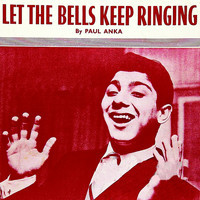 Paul Anka - Let The Bells Keep Ringing