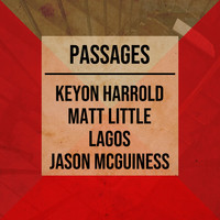 Jason McGuiness, Keyon Harrold - Passages (feat. Matthew Little)