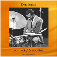 Elvin Jones - Lady Luck / Shadowland (All Tracks Remastered)