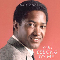 Sam Cooke - You Belong to Me (Explicit)