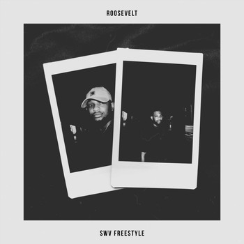 Roosevelt - SWV (Freestyle) (Explicit)