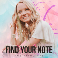 The Piano Gal - Find Your Note
