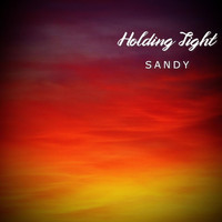 Sandy - Holding Tight