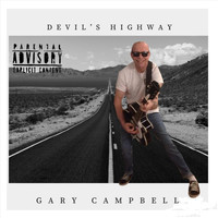 Gary Campbell - Devil's Highway (Explicit)
